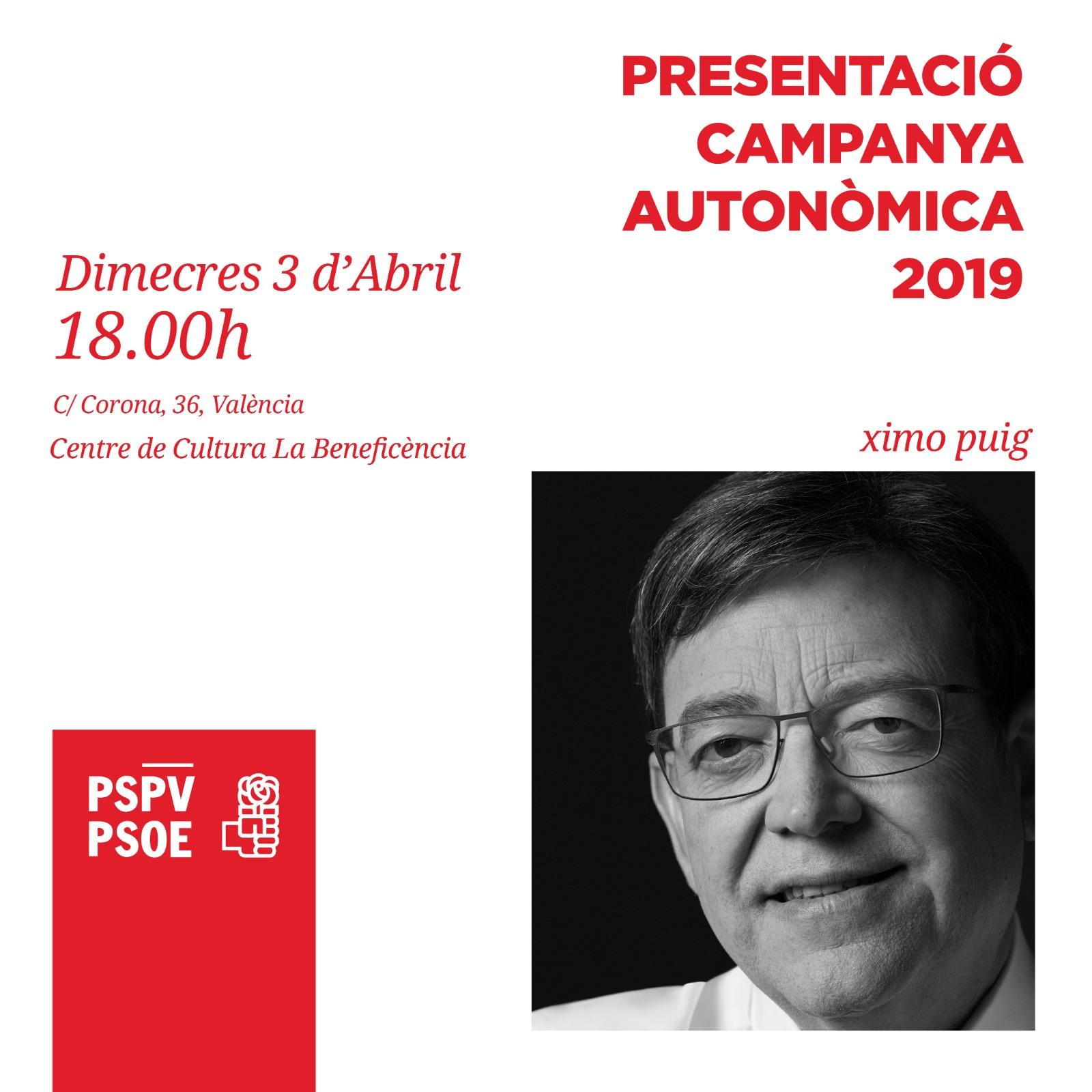 Presentació de la campanya autonòmica 2019 del PSPV-PSOE